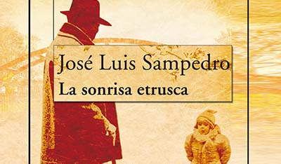 La sonrisa etrusca José Luiís Sampedro Escrtura Terapéutica